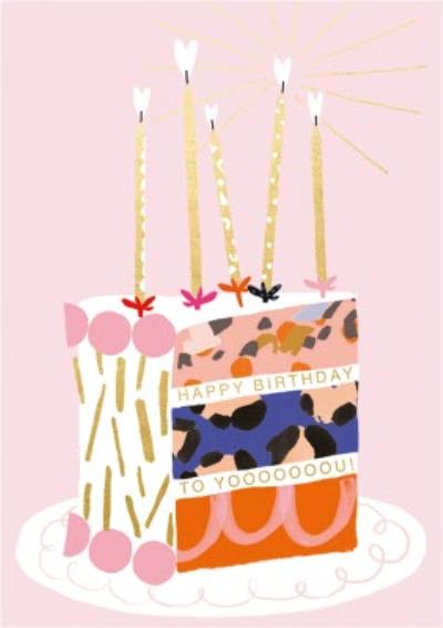 Happy Birthday To You Cake Slice Card