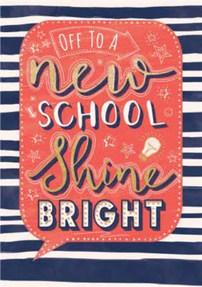 Off To A New School Shine Bright Typographic Card
