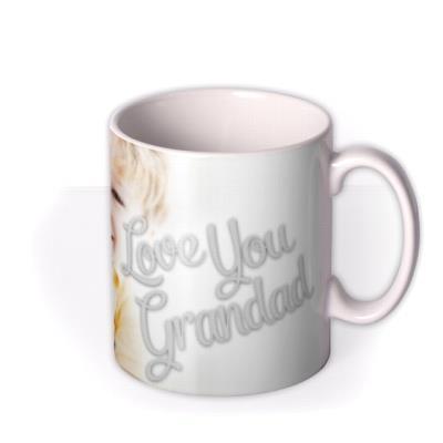 Father's Day Love You Grandad Photo Upload Mug