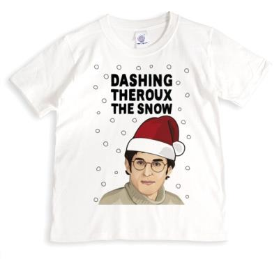 Dashing Theroux The Snow Funny Spoof Tshirt