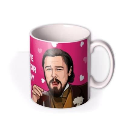 When You Have To Stay Home For Valentines Day Mug