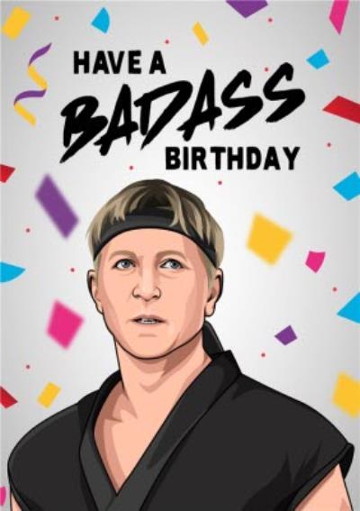 Karate Have A Badass Birthday Card