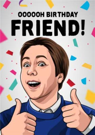 Funny Oooooh Birthday Friend Card