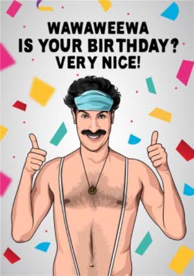 Funny Wawaweewa Is Your Birthday? Very Nice Card