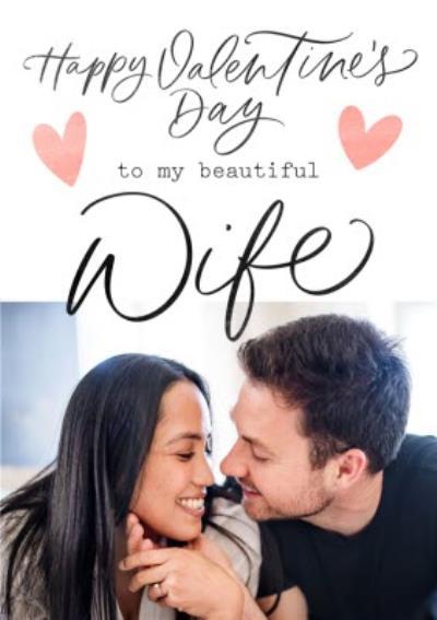 Typographic Happy Valentine's Day To My Beautiful Wife Photo Upload Card
