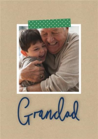 Father's Day card -Grandad - photo upload