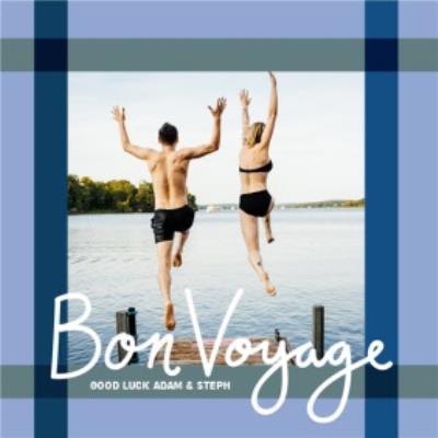 Bon Voyage - Travel - Good Luck - Photo Upload