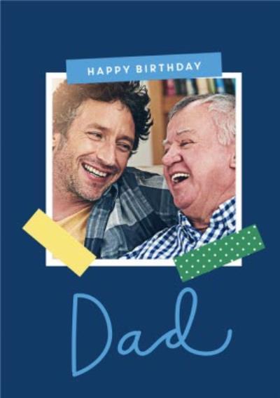 Dad Photo Upload Birthday Card