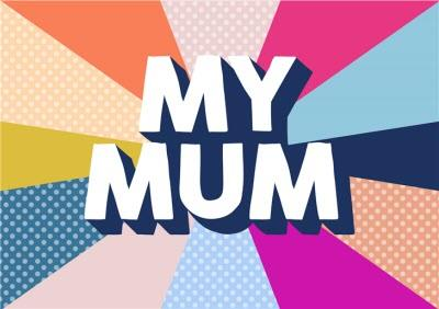 Mother's Day Card - Mum
