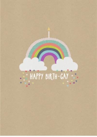 Happy Birth-gay - Pride greetings birthday card
