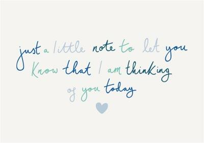 Just a little note to let you know that I am thinking of you today postcard