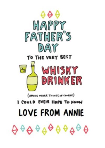 Colourful Shapes To The Very Best Whiskey Drinker Father's Day Card