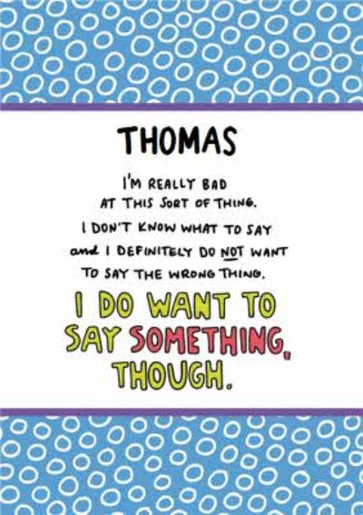 Angela Chick Empathy I don't know what to say depression anxiety mental health personalised Card