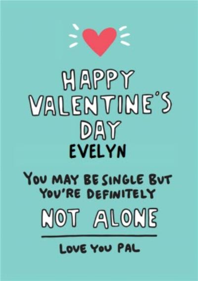 Angela Chick Single Friend Valentine's Palentine's Galentine's Card