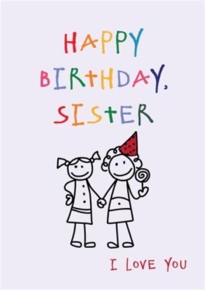 Anoela Stick Man Doodle Happy Birthday Sister Card