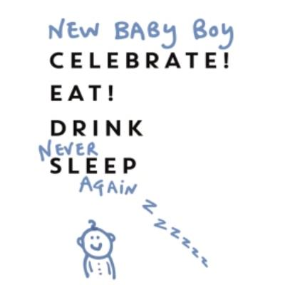 Anon Sense New Baby Boy Never Sleep Card