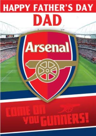 Arsenal Football Stadium Come On You Gunners Happy Father's Day Card