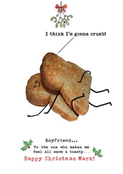 I'm Gonna Crumb Funny Boyfriend Christmas Card