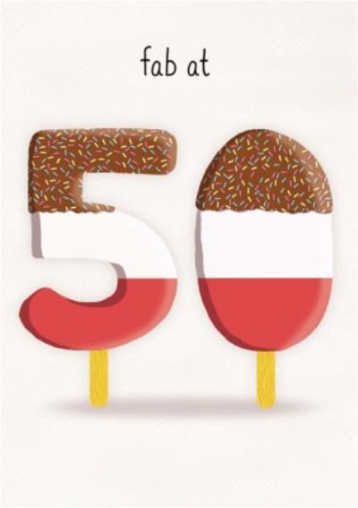 Fab at 50 Birthday Card