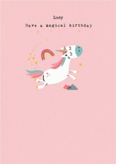 Cute Illustration Of A Unicorn Have A Magical Birthday Card