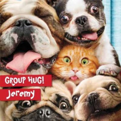 Birthday Card - Group hug - Selfie of dogs