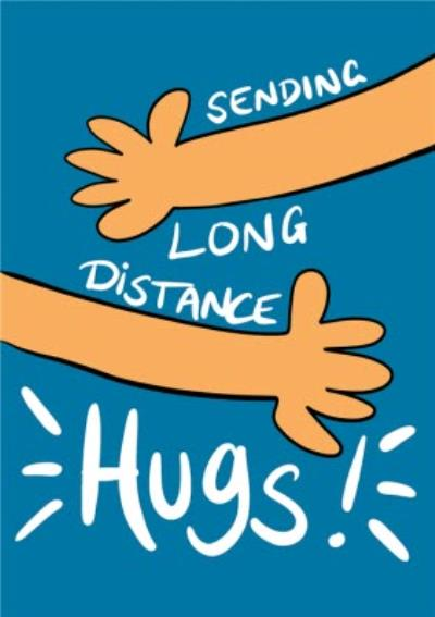 Sending Long Distance Hugs Thinking Of You Birthday Card