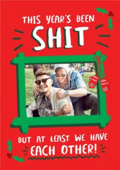 At Least We Have Each Other Covid Photo Upload Christmas Card