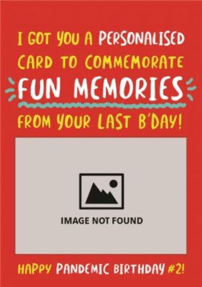 Funny Covid Fun Memories Birthday Card
