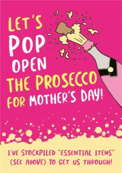 Funny Covid Pop Open The Prosecco Mother's Day Card