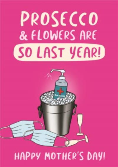 Funny Covid Prosecco and Flowers Mother's Day Card