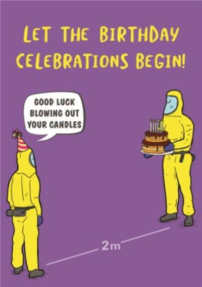Funny Covid Good Luck Blowing Out Your Candles Birthday Card