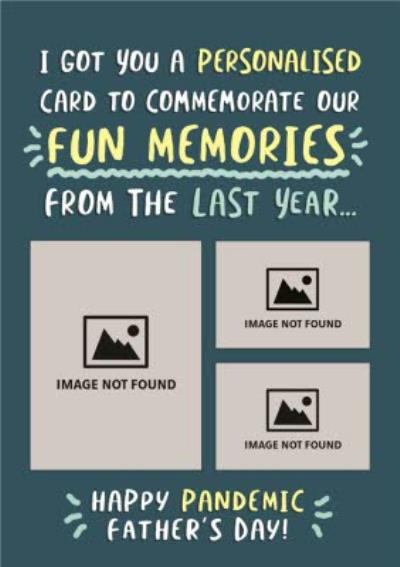 I Got You A Personalised Card To Commemorate Our Fun Memores Card