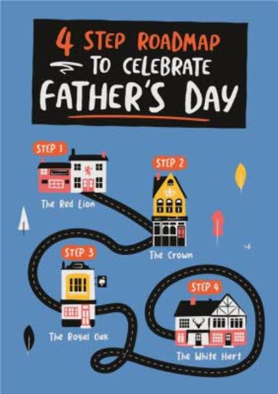 4 Step Roadmap To Celebrate Fathers Day Card