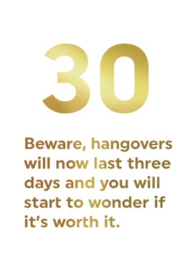 Gold Funny 30 Hangovers Birthday Card