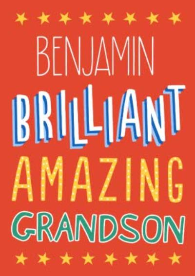 Big Bold Type Brilliant Amazing Grandson Card
