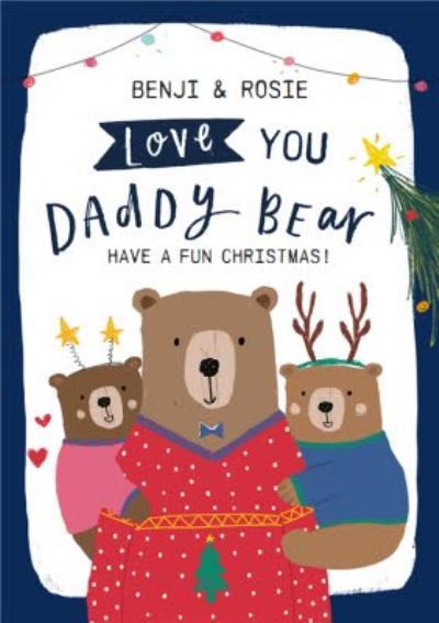 Love You Daddy Bear Christmas Card