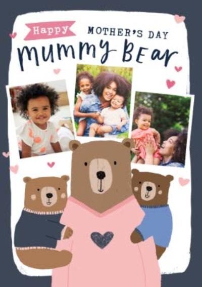 Beary Lovely Happy Mothers Day Mummy Bear Photo Upload Mothers Day Card