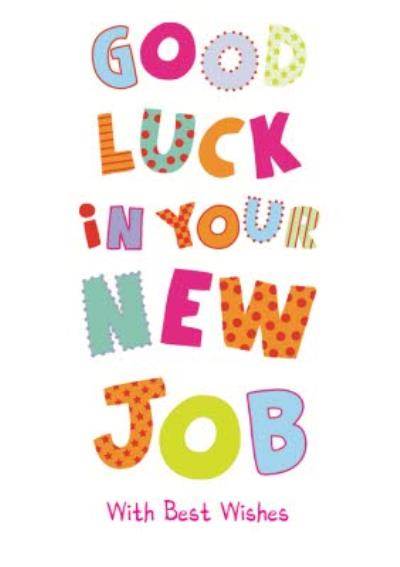 Colourful Letters Good Luck In Your New Job Card
