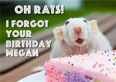 Personalised Oh Rats, I Forgot Your Birthday Card