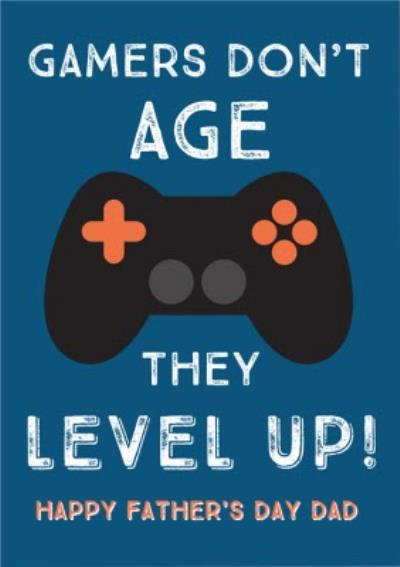 Gamers Don't Age They Level Up Gaming Father's Day Card