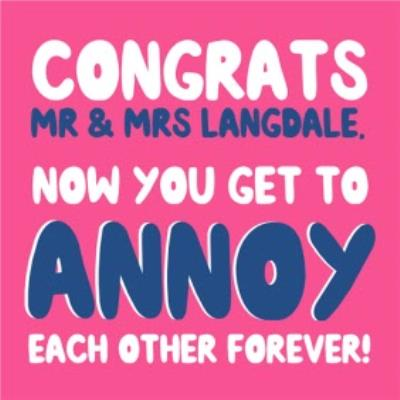 Annoy Each Other Forever Funny Wedding Card