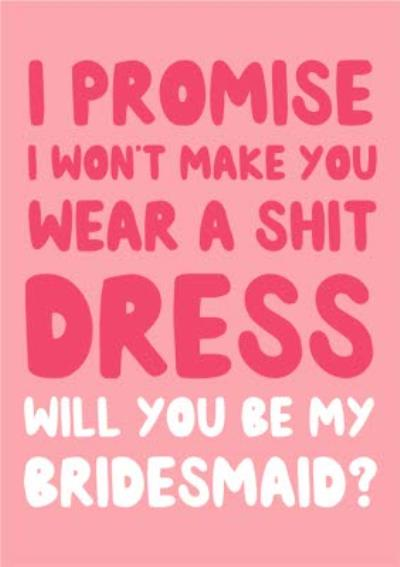Funny Typographic Wedding Card Will You Be My Bridesmaid