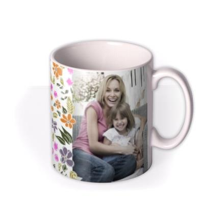 Mother's Day Beautiful Mum Photo Upload Mug