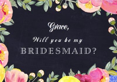 Bloom And Grow Floral Border Will You Be My Bridesmaid Card