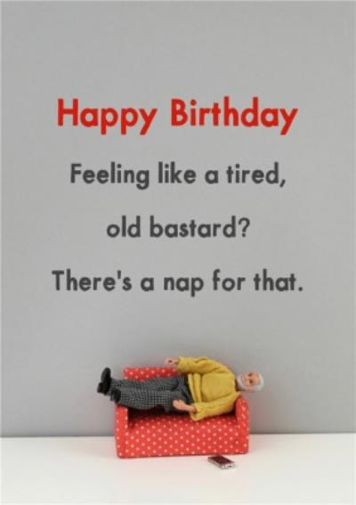 Funny Dolls Feeling Tired? There's A Nap For That Birthday Card