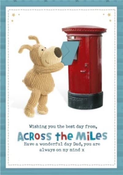 Boofle Across The Miles Father's Day Card