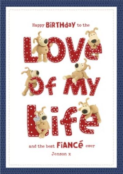 Boofle To The Love of My Life Best Fiance Birthday Card