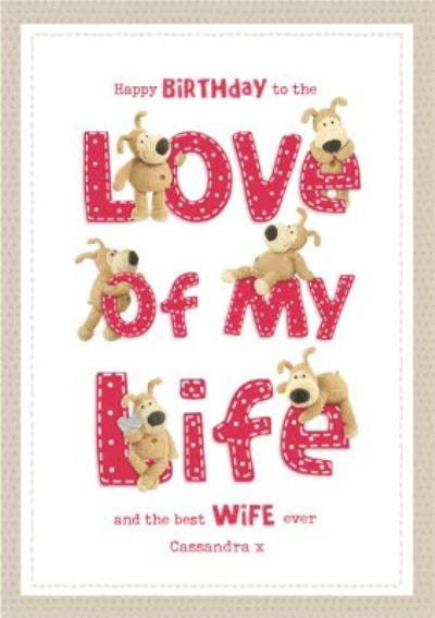 Boofle To The Love of My Life Best Wife Birthday Card