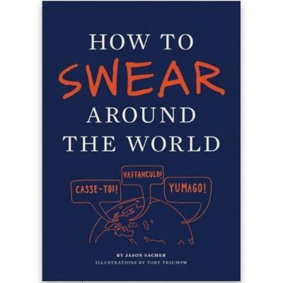 How to Swear Around the World Handbook