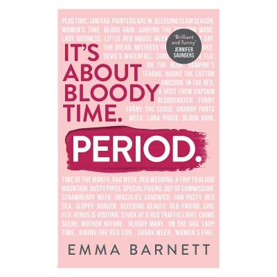 Period: It's About Bloody Time Book
